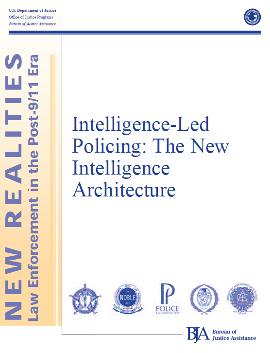intelligence led policing Chapter 4: working methods intelligence-led policing 66 intelligence-led policing has spawned an array of acronyms of which even the police can be proud,.