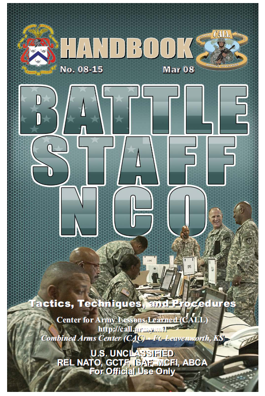 U//FOUO) Battle Staff NCO CALL Handbook | Public Intelligence