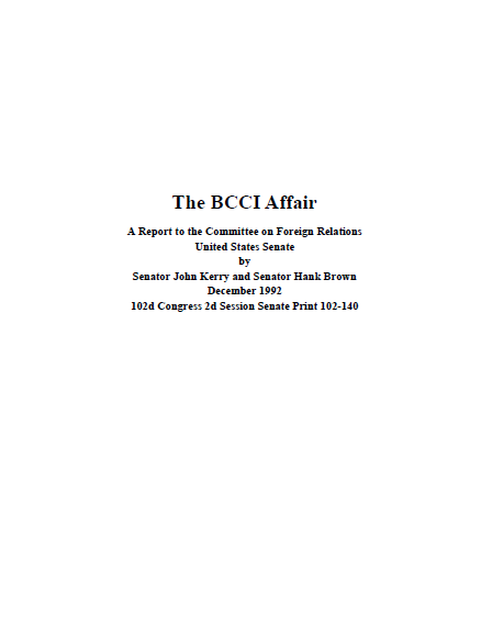 The BCCI Affair: Bank of Credit and Commerce International Senate ...