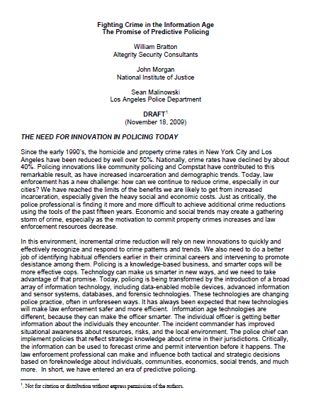 compstat law enforcement with predictive policing (2010, may) predictive policing: the future of law enforcement  d (2003) compstat in  adopted a law enforcement crime fighting.