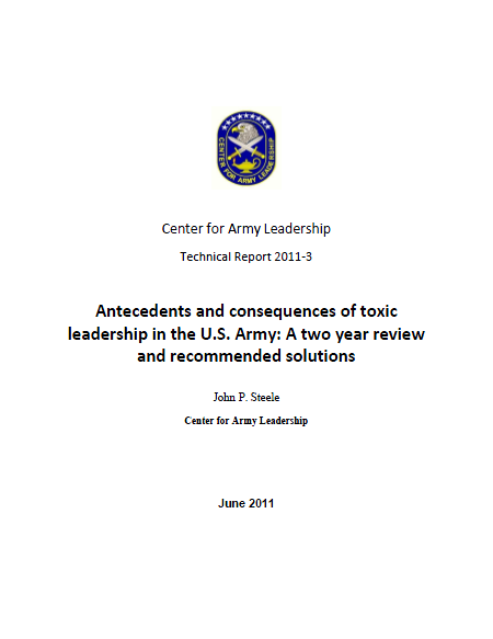 toxic leadership in the us army Tarnished: toxic leadership in the us military - kindle edition by george e reed download it once and read it on your kindle device, pc, phones or tablets use features like bookmarks, note taking and highlighting while reading tarnished: toxic leadership in the us military.