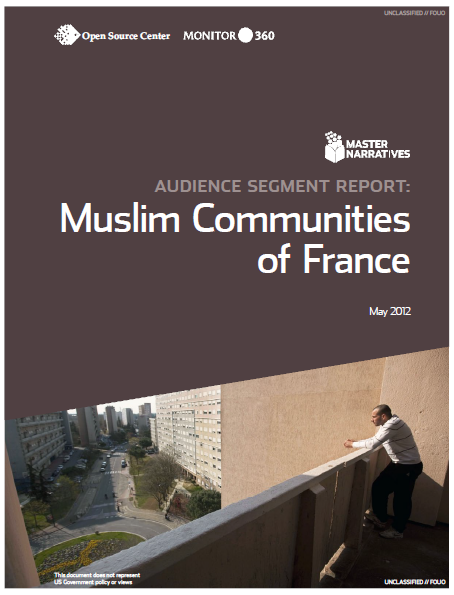 https://publicintelligence.net/wp-content/uploads/2012/06/OSC-FranceMuslimsMasterNarratives.png