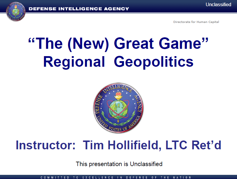 """Defense Intelligence Agency """"The (New) Great Game ..."""