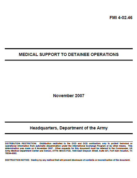 Restricted U S  Army Medical Support to Detainee Operations