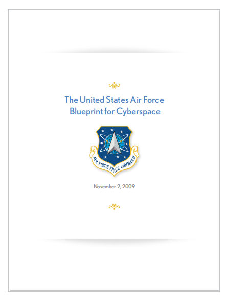 Us air force blueprint for cyberspace public intelligence the united states air force blueprint for cyberspace malvernweather Images