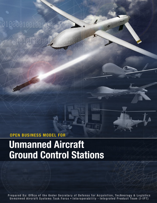 DoD Open Business Model for Unmanned Aircraft Systems Ground Control