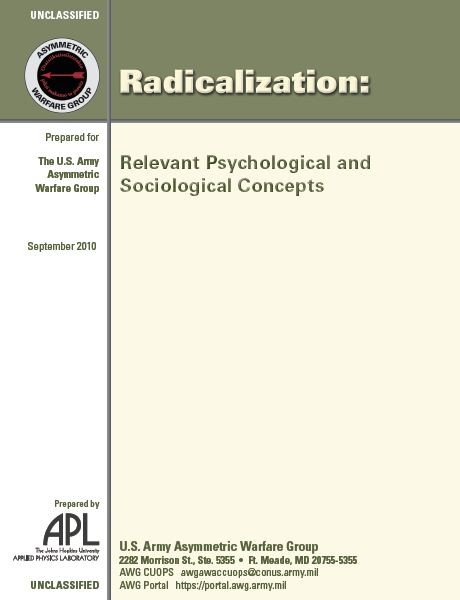 Asymmetric Warfare Group Report: Psychological and Sociological Concepts of Radicalization | Public Intelligence