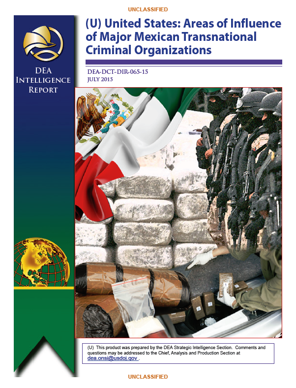 DEA Assessment of U S  Areas of Influence of Major Mexican